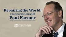 Repairing the World: A Conversation with Paul Farmer (UCTV)